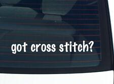 got cross stitch? CROSSTITCH PATTERN FUNNY DECAL STICKER ART WALL CAR CUTE