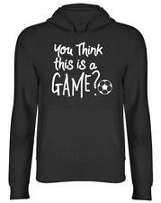 ? crees que esto es un juego de fútbol Sudadera con capucha para hombre mujer señoras? con Capucha de