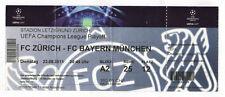 Original Ticket    Champions League  11/12    FC ZÜRICH - BAYERN MÜNCHEN  !!