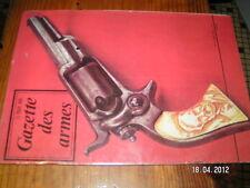 Gazette des armes n°6 Fusil Arisaka Samuel Colt