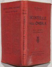 IDA BACCINI SCINTILLE NELL'OMBRA 1910 PRIMA EDIZIONE ROMANZO COMPLETO