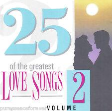 V/A - 25 Of The Greatest Love Songs Volume 2 (UK 25 Tk CD Album)