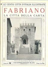 FABRIANO - CENTO CITTA' D'ITALIA ILLUSTRATE - ANNI 20