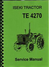 "Iseki ""TE 4270"" Tractor Service Manual"