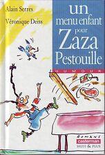 Un Menu Enfant Pour Zaza Pestouille * A SERRES  CASTERMAN Huit et + roman HUMOUR