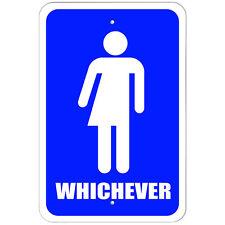Plastic Sign Whichever Bathroom - All Gender Neutral Transgender Restroom