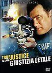 Dvd **TRUE JUSTICE ♦ GIUSTIZIA LETALE** con Steven Seagal nuovo 2011