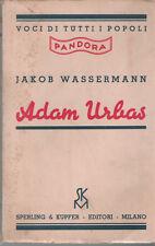 JAKOB WASSERMANN : ADAM URBAS _ PANDORA _ SPERLING & KUPFER 1935