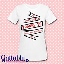 T-shirt donna Odio tutti tranne te, regalo San Valentino PERSONALIZZABILE!