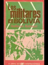 LOS MILITARES EN BOLIVIA  GUILLERMO BEDREGAL EXTEMPORANEOS 1971