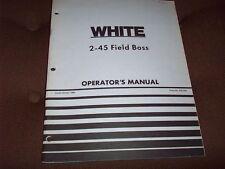 1980  White 2-45 Field Boss Tractor Operator's  Manual