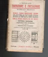 Massero, L'OPERAIO TORNITORE E FRESATORE, Hoepli 1940