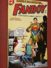 SUPERMAN - LAVORO PER FANBOY.-EDIZIONI PLAY PRESS*