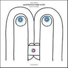 Guardiamoci negli occhi-Look into my eyes - Munari Bruno