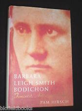 Barbara Leigh Smith Bodichon - Feminist Artist and Rebel: Pam Hirsch - 1998-1st