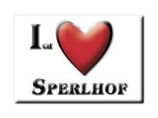 DEUTSCHLAND SOUVENIR - BAYERN MAGNET ICH LIEBE  SPERLHOF (SCHWANDORF)