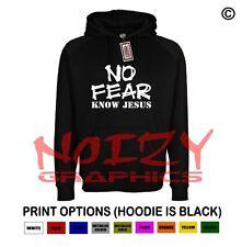 No Fear Know Jesus Christian Hoodie Black Sweatshirt Jesus Religious Rock Metal