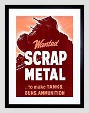 WAR SCRAP METAL WANTED TANKS GUNS AMMUNITION BLACK FRAMED ART PRINT B12X11161