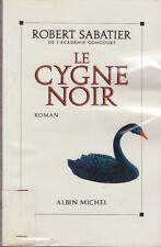 LE CYGNE NOIR/ ROBERT SABATIER / A. MICHEL