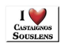 MAGNETS FRANCE - LORRAINE SOUVENIR AIMANT I LOVE CASTAIGNOS SOUSLENS (LANDES)