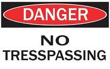DANGER -NO TRESPASSING / Vinyl Decal / Sticker / Safety Label