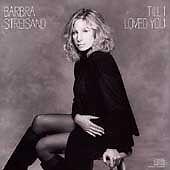 Barbra Streisand - Till I Loved You  (CD, Oct-1988, Columbia (USA)
