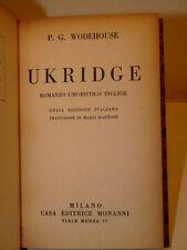WODEHOUSE : UKRIDGE - 1931 MONANNI - UMORISMO INGLESE