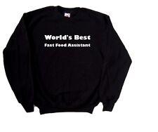 World's Best Fast Food Assistant Sweatshirt
