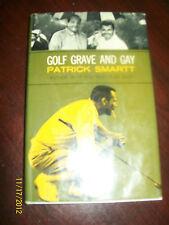 "RARE golfing BOOK "" Golf Grave And Gay "" Patrick Smartt  VERY NICE !!"