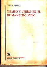 Joseph Szertics Tiempo y Verbo Romancero Viejo Gredos
