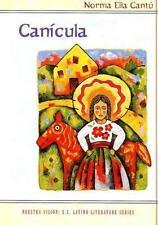 NEW - Canicula: Imagenes de una ninez fronteriza by Cantu, Norma Elia