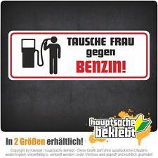 Tausche Frau gegen Benzin - csd0187 Autoaufkleber  Aufkleber KFZ Flagge