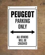 PEUGEOT PARKING ONLY Targa cartello metallo auto metal sign car garage