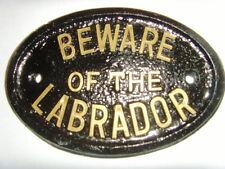 LABRADOR BEWARE  HOUSE SIGN BUSINESS  KENNEL GATE  PLAQUE