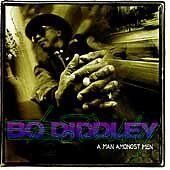 BO DIDDLEY CD/A MAN AMONGST MEN - HIS LAST & BEST! GRAMMY NOMINEE - BLUES - ROCK