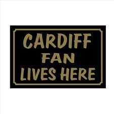 Cardiff FAN Lives Here 160x105mm plastica segno / Adesivo-House, Calcio