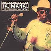 Shoutin' in Key: Taj Mahal & the Phantom Blues Band Live by Taj Mahal (CD,...