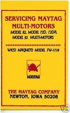 SERVICE MANUAL FOR MAYTAG MODEL 82, 72D, 72DA & 92