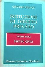 ISTITUZIONI DI DIRITTO PRIVATO Vol I Diritto civile Giovanni Bazzari Commerciale