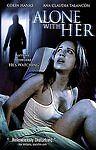 Alone With Her (DVD, 2007) w/Colin Hanks Ana Claudia Talancon