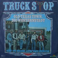 "7"" 1980! TRUCK STOP : Old Texas Town die Westernstadt"