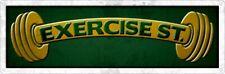 Motivational Tin Sign Exercise Street 30.5x10.1cm