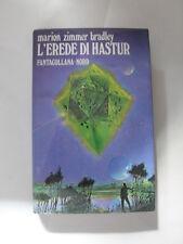 ZIMMER BRADLEY -L'EREDE DI HASTUR - ED. NORD 1978