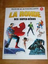 LIVRE 60 AUTOCOLLANTS UNIVERS DC / LA RONDE DES SUPER HEROS / TRES BON ETAT