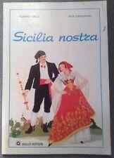 LIBRO SICILIA NOSTRA G. GALLO R. CRISTOFARO AIELLO 1983