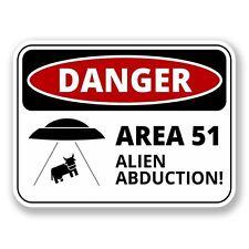 2 x Danger Sign Area 51 Vinyl Sticker Laptop Travel Luggage Car #6426