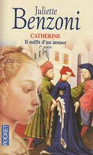 Livre Catherine il suffit d'un amour tome 1 Juliette Benzoni  book