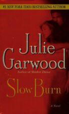 Slow Burn-Julie Garwood