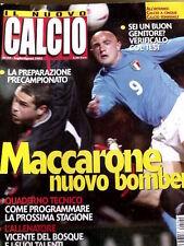 Nuovo Calcio 120 2002 Allenatore Vicente Del Bosque - Maccarone nuovo bomber