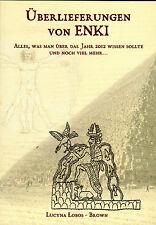 Überlieferungen von ENKI - Buch von Lucyna Lobos-Brown ( wie Zecharia Sitchin )